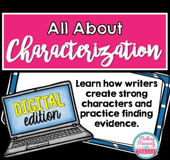 Characterization - Digital Edition for Middle and High School