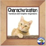 Characterization Handout and Graphic Organizers for Writing