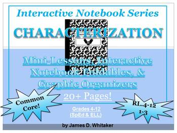 Characterization Interactive Notebook Foldables & Graphic Organizers