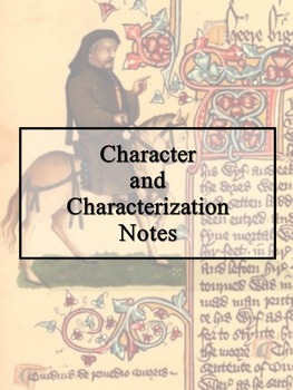 Characterization Notes with examples from the Canterbury Tales