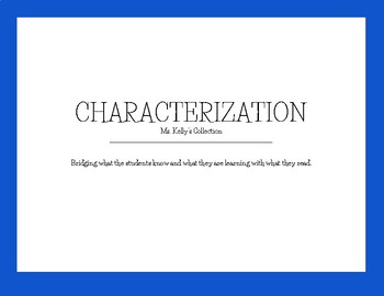 Characterization: Observations and Application