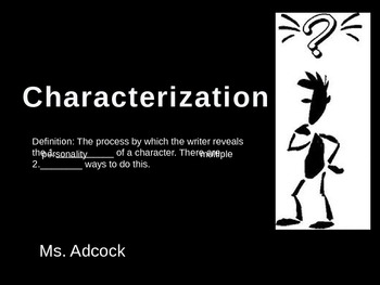 Characterization PowerPoint/Notes