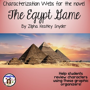 Characterization Webs for The Egypt Game by Zilpha Keatley Snyder