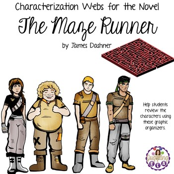 Characterization Webs for the Novel The Maze Runner by James Dashner