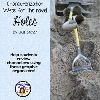 Characterization Webs for the Novel Holes by Louis Sachar
