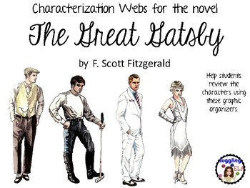 Characterization Webs for the novel The Great Gatsby by F. Scott Fitzgerald