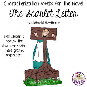 Characterization Webs for the novel The Scarlet Letter by Nathaniel Hawthorne