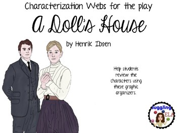 Characterization Webs for the play A Doll's House by Henrik Ibsen