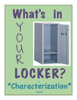 Characterization- What's in YOUR locker?