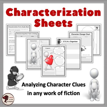 Characterization Worksheets for Use with Any Novel or Film