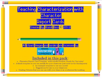 Characterization and Character Traits: Fun with Character Report Cards