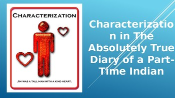 Characterization and The Absolutely True Diary of a Part-Time Indian
