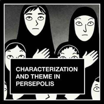 Characterization And Theme In Persepolis Distance Learning Tpt