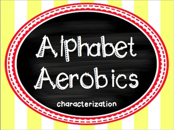 Characterization for ANY Novel - Alphabet Aerobics