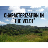 "Characterization in ""The Veldt""  by Ray Bradbury"