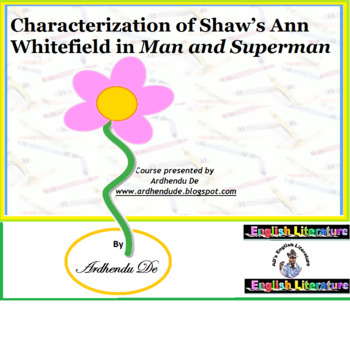 Characterization of Shaw's Ann Whitefield in Man and Superman