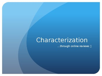 Characterization through Funny Customer Reviews! (flat/round, static/dynamic)