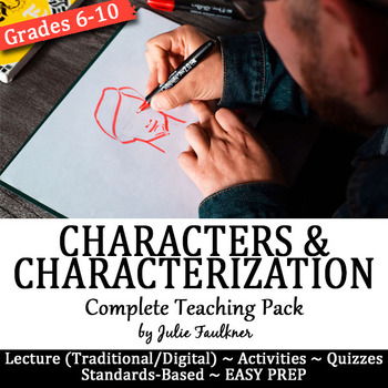 Characters, Characterization Traits, Archetypes Lesson, Complete Teaching Pack