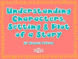 Characters, Setting and Plot of a Story (Common Core - Reading RL.2.5)