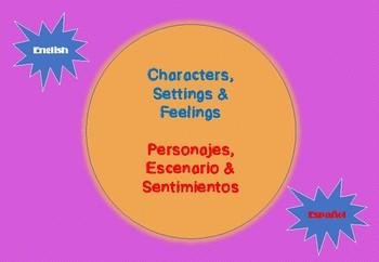 Characters, Settings & Feelings / Personajes, Escenario & Sentimientos