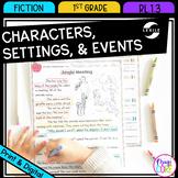 Characters, Settings, and Events - 1st Grade RL.1.3 - Printable & Digital RL1.3