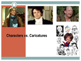 Characters Vs. Caricatures