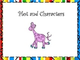 Characters and Plot ( Writers workshop mini-lesson)