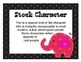 Characters and Their Roles:  An Elephant Never Forgets...