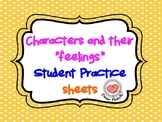 "Characters and their "" feelings"" Practice sheets"