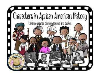 Characters in African American History Timeline, Quotes an