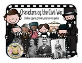Characters of the Civil War Timeline, Quotes and Primary S