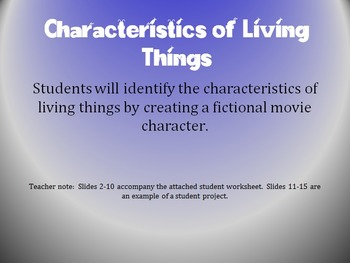 Charactieristics of Living Things
