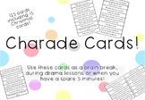 Charade Cards - Drama and Brain Break