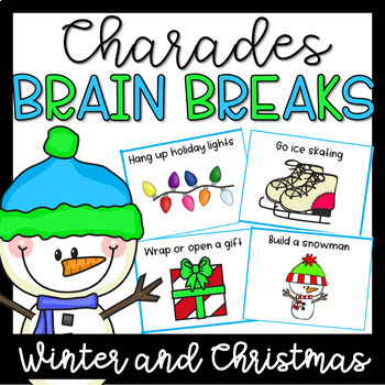 Brain Breaks Activity Cards- Charades Winter and Christmas