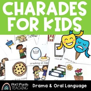 Charades, Drama and Oral Language
