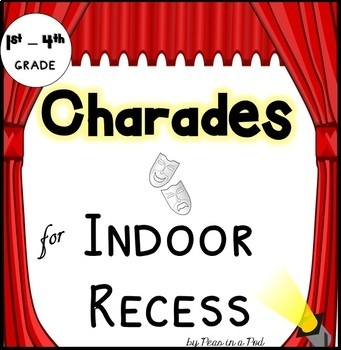 Charades Indoor Recess - Drama for first, second, third, fourth grade