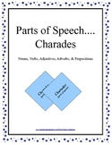 Charades: Parts of Speech... Nouns, Verbs, Adjectives, Adv