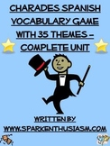 Charades Spanish Vocabulary Game With 35 Themes - Complete Unit en espanol