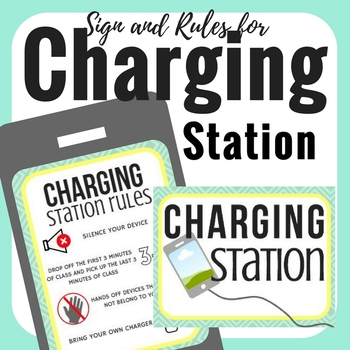 Charging Station Sign and Rules Posters