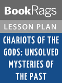 Chariots of the Gods: Unsolved Mysteries of the Past Lesson Plans