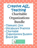 Charitable Organizations Bundle - ASL, American Sign Language