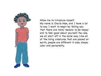 Charla Mae Wants You to be YOU; A story to build confidence and promote respect.