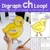 Charleigh the Chick Reading Loop (CH digraph)