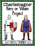 Charlemagne: Hero or Villain Project