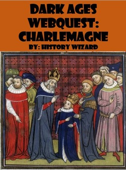 Dark Ages Webquest: Charlemagne