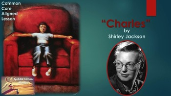 Charles by Shirley Jackson 5-Day Lesson Plan (Common Core Aligned)