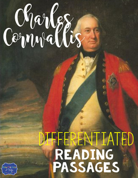Charles Cornwallis Differentiated Reading Passages for Bri