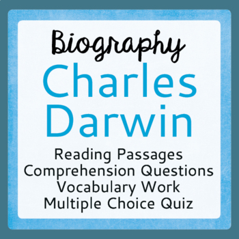 Charles Darwin Biography Informational Texts Activities