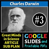 Charles Darwin - Great Minds in Science Article #3 - Science Literacy Sub Plan