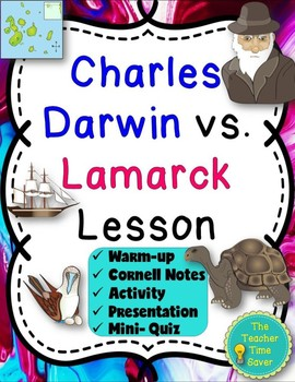 Charles Darwin vs. Lamarck Lesson: Evolution and Geologic Time Scale Unit
